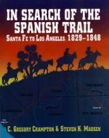 Special Reprint Book Offer! In Search of the Old Spanish Trail