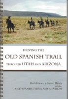Driving the Old Spanish Trail Through Utah and Arizona