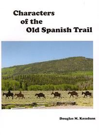 Characters of the Old Spanish Trail